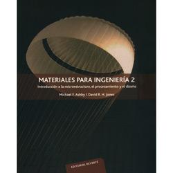 Materiales para Ingeniería: Introducción a La Microestructura, El Procesamiento Y El Diseño - Volume 02