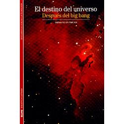 Biblioteca Ilustrada - El Destino Del Universo: Después Del Big Bang - Volume 04