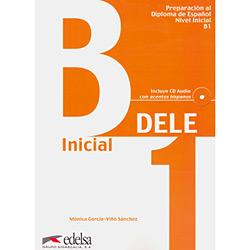 Dele: Preparación Al Diploma de Español - Incluye Cd Audio - Nivel B1