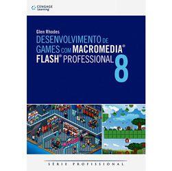 Desenvolvimento de Games Com Macromedia Flash Professional 8