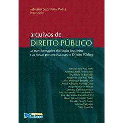 Arquivos de Direito Publico: as Transformacoes do Estado Brasileiro e as No