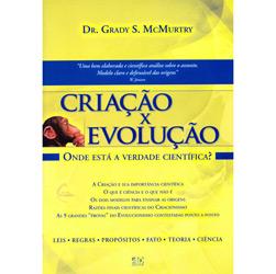 Criação X Evolução: Onde Está a Verdade Cientifica?