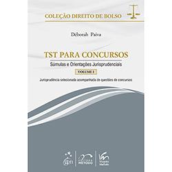 Tst para Concursos: Súmulas e Orientações Jurisprudenciais - Vol. 1 - Coleção Direito de Bolso