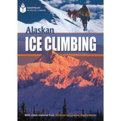 Footprint Reading Library - Level 1 800 Headwords A2 - Alaskan Ice Climbing - American English