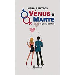 Vênus e Marte: a Química do Amor