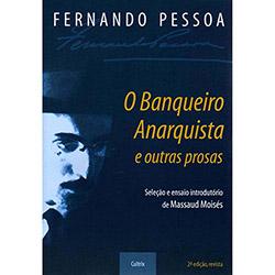 Banqueiro Anarquista e Outras Prosas, O