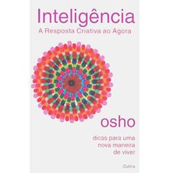 Inteligência: a Resposta Criativa ao Agora