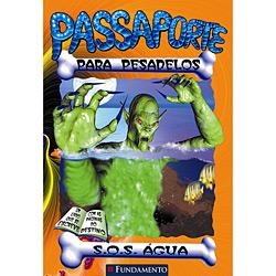 Passaporte para Pesadelos: S.o.s. Água - Vol. 4
