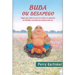 Buda Ou Desapego - Viagens pelo Mundo em Busca da Verdade