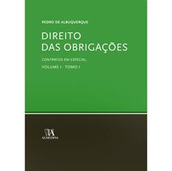 Direito das Obrigações - Contratos em Especial - Volume I, Tomo I