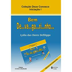 Bem De-va-ga-ri-nho: Manual do Catequizando - Vol.1 (2011 - Edição 27)