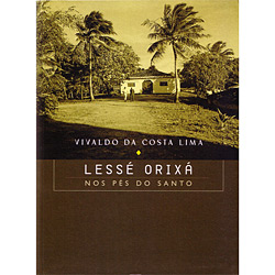 Lesse Orixa - nos Pés do Santo (2010 - Edição 1)