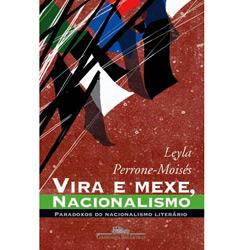 Vira e Mexe, Nacionalismo - Paradoxos do Nacionalismo Literario