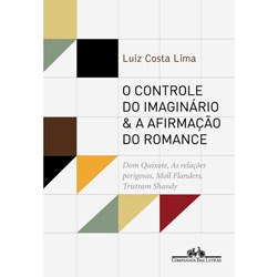 Controle do Imaginario e a Afirmacao do Romance, o - Dom Quixote, as Relaco