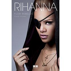 Rihanna: Flor Rebelde