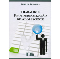 Trabalho e Profissionalizacao de Adolescente