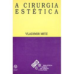 Cirurgia Estética, A
