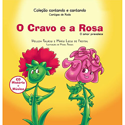 Cravo e a Rosa: o Amor Prevalece - Coleção Contando e Cantando Cantigas de Roda, O