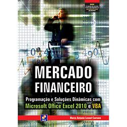 Mercado Financeiro: Programação e Soluções Dinâmicas Com Microsoft Office Excel 20 e Vba