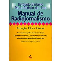 Manual de Radiojornalismo: Produção, Ética e Internet