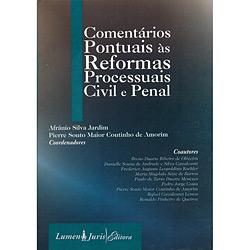 Comentários Pontuais Às Reformas Processuais Civil e Penal (0)