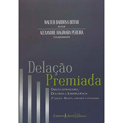 Delação Premiada - 2ªed. - Direito Estrangeiro, Doutrina e Jurisprudência (0)