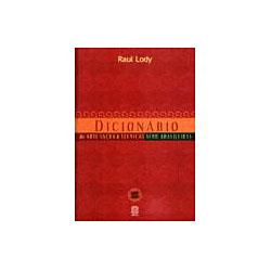Dicionário de Arte Sacra e Técnicas Afro-brasileiras