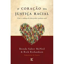 Coração da Justiça Racial, O