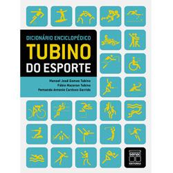 Dicionario Enciclopedico Tubino do Esporte