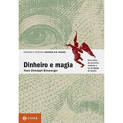 Dinheiro e Magia: uma Critica da Economia Moderna a Luz do Fausto de Goethe