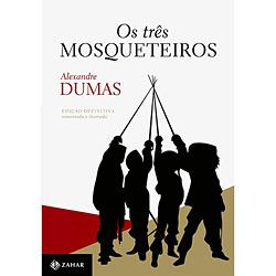 Três Mosqueteiros: Edição Definitiva, Anotada e Ilustrada, os - Coleção Clássicos Edições Comentadas