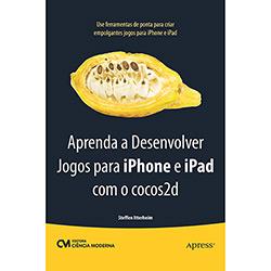 Aprenda a Desenvolver Jogos para Iphone e Ipad Com o Cocos2d