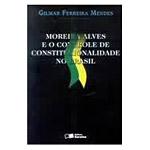 Moreira Alves e o Controle de Constitucionalidade no Brasil