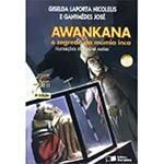 Awankana o Segredo da Mumia Inca