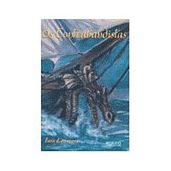 """Os Contrabandistas """" Vol. 2"""