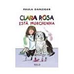 Clara Rosa Está Murchinha