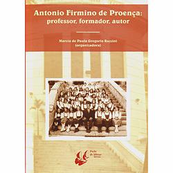 Antonio Firmino de Proença: Professor, Formador, Autor