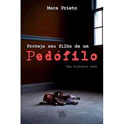 Proteja Seu Filho de um Pedófilo