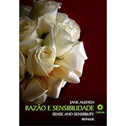 Razão e Sensibilidade - Edição Bilíngue Português / Inglês