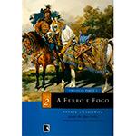 Ferro e Fogo, a - Volume 2