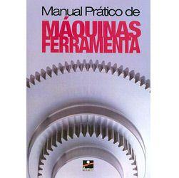 Manual Pratico de Maquinas Ferramenta