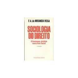 Sociologia do Direito: o Fenômeno Jurídico Como Fato Social