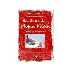 Em Busca da Utopia Kitsch