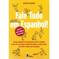 Fale Tudo em Espanhos! Com Cd Àudio