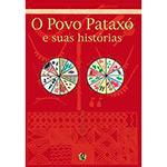 Povo Pataxo e Suas Historias, O
