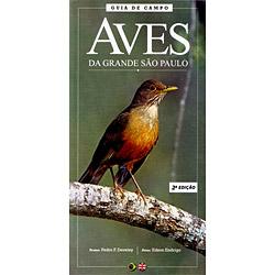 Aves da Grande São Paulo: Guia de Campo - Edição Bilingue Português - Inglês