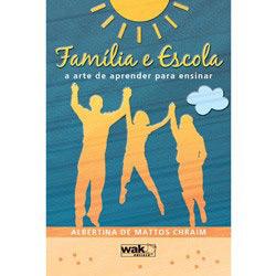 Familia e Escola: a Arte de Aprender para Ensinar