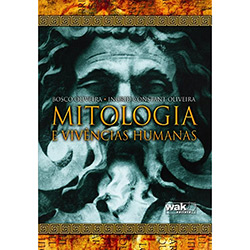 Mitologia e Vivencias Humanas