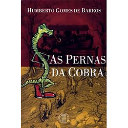 Pernas da Cobra, As