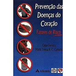 Prevençao das Doenças do Coraçao: Fatores de Risco